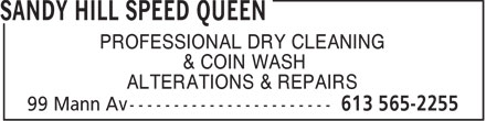 Sandy Hill Speed Queen (613-565-2255) - Annonce illustrée - PROFESSIONAL DRY CLEANING & COIN WASH ALTERATIONS & REPAIRS