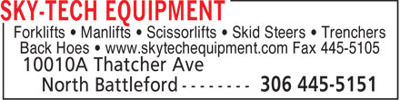 Sky-Tech Equipment (306-445-5151) - Display Ad - Forklifts • Manlifts • Scissorlifts • Skid Steers • Trenchers Back Hoes • www.skytechequipment.com Fax 445-5105  Forklifts • Manlifts • Scissorlifts • Skid Steers • Trenchers Back Hoes • www.skytechequipment.com Fax 445-5105