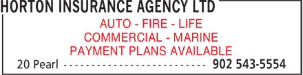 Horton Insurance Agency Ltd (902-543-5554) - Annonce illustrée - COMMERCIAL - MARINE PAYMENT PLANS AVAILABLE AUTO - FIRE - LIFE
