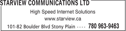 Starview Communications Ltd (780-968-1284) - Annonce illustrée - High Speed Internet Solutions www.starview.ca  High Speed Internet Solutions www.starview.ca  High Speed Internet Solutions www.starview.ca  High Speed Internet Solutions www.starview.ca