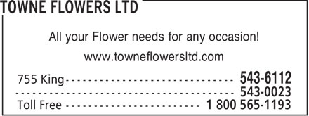 Towne Flowers Ltd (902-543-6112) - Display Ad - All your Flower needs for any occasion! www.towneflowersltd.com