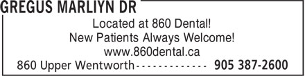 860 Dental (905-387-2600) - Display Ad - Located at 860 Dental! New Patients Always Welcome! www.860dental.ca