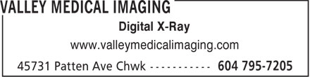 Valley Medical Imaging (604-795-7205) - Annonce illustrée - Digital X-Ray www.valleymedicalimaging.com