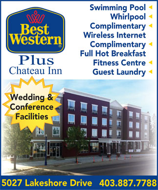 Best Western Plus (403-887-7788) - Annonce illustrée - Swimming Pool  Whirlpool  Complimentary  Wireless Internet Complimentary  Full Hot Breakfast Fitness Centre  Chateau Inn Guest Laundry  Wedding & Conference Facilities 5027 Lakeshore Drive 403.887.7788