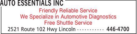 Auto Essentials Inc (506-446-4700) - Annonce illustrée - Friendly Reliable Service We Specialize in Automotive Diagnostics Free Shuttle Service  Friendly Reliable Service We Specialize in Automotive Diagnostics Free Shuttle Service