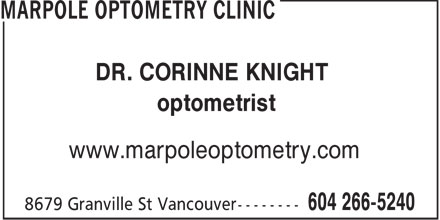 Marpole Optometry Clinic (604-696-8933) - Display Ad - DR. CORINNE KNIGHT optometrist www.marpoleoptometry.com