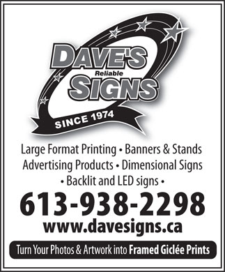 Dave's Reliable Signs Ltd (613-938-2298) - Annonce illustrée - Large Format Printing   Banners & Stands Advertising Products   Dimensional Signs Backlit and LED signs
