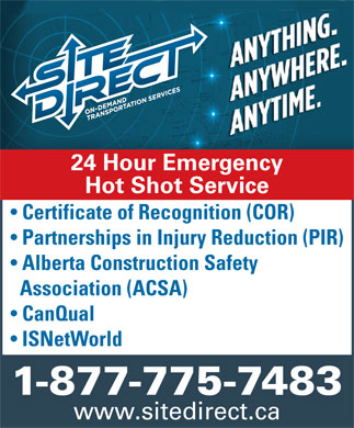 Site Direct Ltd (1-877-775-7483) - Annonce illustrée - 24 Hour Emergency Hot Shot Service Certificate of Recognition (COR) Partnerships in Injury Reduction (PIR) Alberta Construction Safety Association (ACSA) CanQual ISNetWorld 1-877-775-7483 www.sitedirect.ca