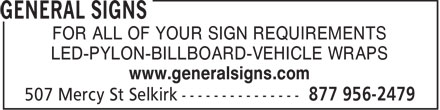 General Signs (204-785-2662) - Display Ad - FOR ALL OF YOUR SIGN REQUIREMENTS LED-PYLON-BILLBOARD-VEHICLE WRAPS www.generalsigns.com  FOR ALL OF YOUR SIGN REQUIREMENTS LED-PYLON-BILLBOARD-VEHICLE WRAPS www.generalsigns.com