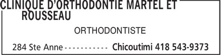 Clinique D'Orthodontie Martel Et Rousseau (418-543-9373) - Annonce illustrée - ORTHODONTISTE  ORTHODONTISTE  ORTHODONTISTE  ORTHODONTISTE  ORTHODONTISTE  ORTHODONTISTE  ORTHODONTISTE  ORTHODONTISTE