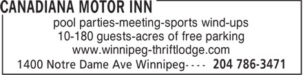 Canadiana Thriftlodge Motor Inn (204-786-3471) - Annonce illustrée - pool parties-meeting-sports wind-ups 10-180 guests-acres of free parking www.winnipeg-thriftlodge.com