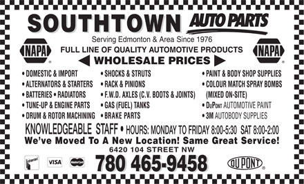 NAPA Auto Parts (780-401-9564) - Display Ad - 6420 104 STREET NW 780 465-9458 6420 104 STREET NW 780 465-9458