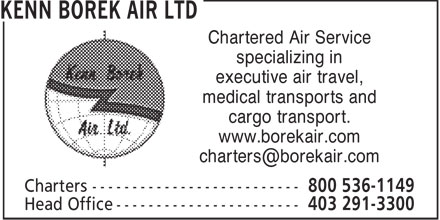 Kenn Borek Air Ltd (1-800-536-1149) - Annonce illustrée - Chartered Air Service specializing in executive air travel, medical transports and cargo transport. www.borekair.com charters@borekair.com