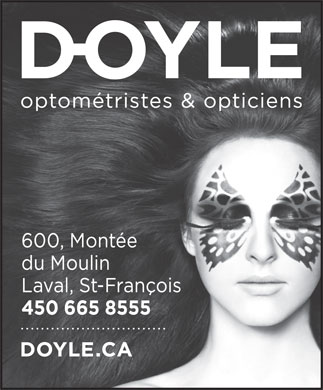 Doyle Optométristes & Opticiens (450-665-8555) - Annonce illustrée
