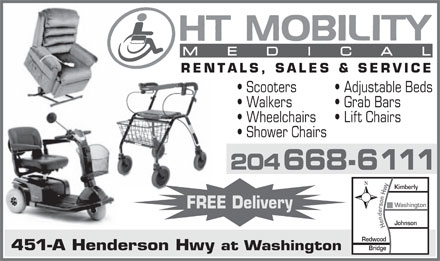 HT Mobility Medical (204-668-6111) - Annonce illustrée - MEDICA L RENTALS, SALES & SERVICE Scooters Adjustable Beds Walkers Grab Bars Wheelchairs Lift Chairs Shower Chairs 204668-6111 Washington FREE Delivery Johnson Henderson Hwy Kimberly Redwood Bridge 451-A Henderson Hwy at Washington