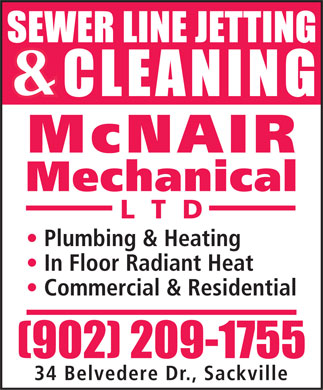 McNair Mechanical Ltd (902-209-1755) - Display Ad - McNAIR Mechanical L  T  D Plumbing & Heating In Floor Radiant Heat Commercial & Residential 34 Belvedere Dr., Sackville  McNAIR Mechanical L  T  D Plumbing & Heating In Floor Radiant Heat Commercial & Residential 34 Belvedere Dr., Sackville