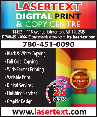 Lasertext Digital Print & Copy Centre (780-401-9945) - Display Ad - 14452 - 118 Avenue, Edmonton, AB  T5L 2M5 780-451-3066 ftp.lasertext.com