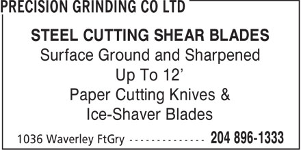 W D Valve Boxes Ltd (204-896-1333) - Display Ad - STEEL CUTTING SHEAR BLADES Surface Ground and Sharpened Up To 12' Paper Cutting Knives & Ice-Shaver Blades  STEEL CUTTING SHEAR BLADES Surface Ground and Sharpened Up To 12' Paper Cutting Knives & Ice-Shaver Blades