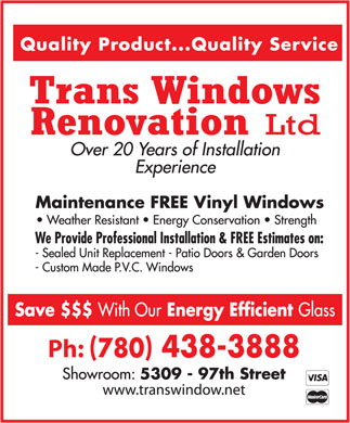Trans Windows Renovation Ltd (780-438-3888) - Display Ad