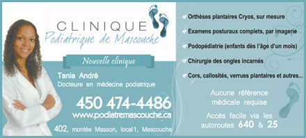 Clinique Podiatrique de Mascouche (450-914-0947) - Annonce illustr&eacute;e - 450 474-4486 www.podiatremascouche.ca