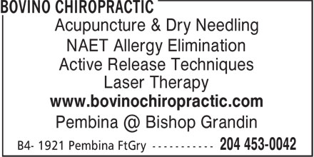 Bovino Chiropractic (204-453-0042) - Annonce illustrée - Acupuncture & Dry Needling NAET Allergy Elimination Active Release Techniques Laser Therapy www.bovinochiropractic.com Acupuncture & Dry Needling NAET Allergy Elimination Active Release Techniques Laser Therapy www.bovinochiropractic.com