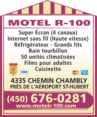 Motel R 100 (450-676-0281) - Annonce illustr&eacute;e