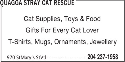 Quagga Stray Cat Rescue (204-237-1958) - Annonce illustrée - Cat Supplies, Toys & Food Gifts For Every Cat Lover T-Shirts, Mugs, Ornaments, Jewellery
