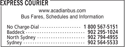 Express Courier (1-800-567-5151) - Display Ad - www.acadianbus.com Bus Fares, Schedules and Information