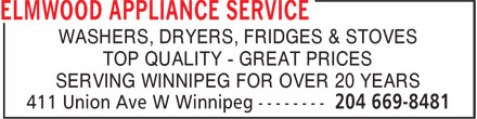 Elmwood Appliance Service (204-669-8481) - Annonce illustrée - WASHERS, DRYERS, FRIDGES & STOVES TOP QUALITY - GREAT PRICES SERVING WINNIPEG FOR OVER 20 YEARS  WASHERS, DRYERS, FRIDGES & STOVES TOP QUALITY - GREAT PRICES SERVING WINNIPEG FOR OVER 20 YEARS
