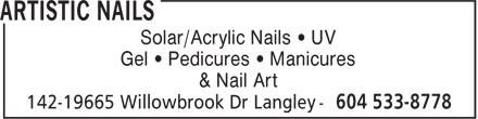 Artistic Nails (604-533-8778) - Annonce illustrée - Solar/Acrylic Nails • UV Gel • Pedicures • Manicures & Nail Art