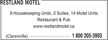 Restland Motel (1-800-205-3993) - Display Ad - 9 Housekeeping Units, 2 Suites, 14 Motel Units Restaurant & Pub www.restlandmotel.ca