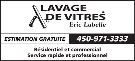 lavage de vitres eric labelle st j r me qc. Black Bedroom Furniture Sets. Home Design Ideas