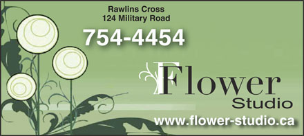 Flower Studio (709-754-4454) - Display Ad - Rawlins Cross 124 Military Road 754-4454 www.flower-studio.ca  Rawlins Cross 124 Military Road 754-4454 www.flower-studio.ca