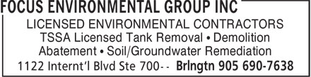 Focus Environmental Group Inc (905-690-7638) - Annonce illustrée======= - LICENSED ENVIRONMENTAL CONTRACTORS - TSSA Licensed Tank Removal • Demolition - Abatement • Soil/Groundwater Remediation