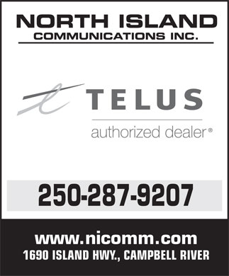 North Island Communications Inc (250-287-9207) - Annonce illustr&eacute;e - NORTH ISLAND COMMUNICATIONS INC. 250-287-9207 www.nicomm.com 1690 ISLAND HWY., CAMPBELL RIVER