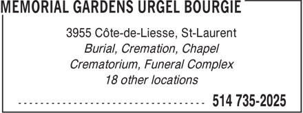 Jardins Urgel Bourgie / Athos (514-735-2025) - Display Ad - 3955 Côte-de-Liesse, St-Laurent Burial, Cremation, Chapel Crematorium, Funeral Complex 18 other locations
