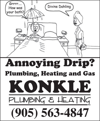 Konkle Plumbing & Heating Inc (1-855-334-5732) - Annonce illustrée - Annoying Drip? Plumbing, Heating and Gas KONKLE (905) 563-4847 Annoying Drip? Plumbing, Heating and Gas KONKLE (905) 563-4847