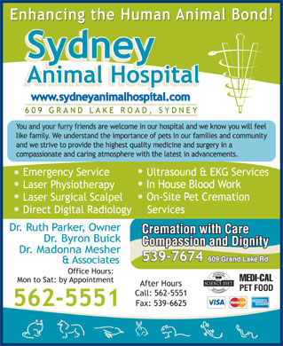 Sydney Animal Hospital (902-562-5551) - Display Ad - Cremation with Care Compassion and Dignity 609 Grand Lake Rd  Cremation with Care Compassion and Dignity 609 Grand Lake Rd