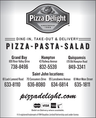Pizza Delight (506-634-6814) - Annonce illustrée - 738-8496 832-5539 849-3341 633-8110 636-8080 634-6814 635-1811 pizzadelight.com