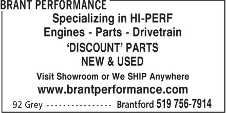 Brant Performance (519-756-7914) - Display Ad - Specializing in HI-PERF Engines - Parts - Drivetrain 'DISCOUNT' PARTS NEW & USED Visit Showroom or We SHIP Anywhere www.brantperformance.com