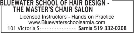 Bluewater School Of Hair Design & The Master'sChair Salon (519-332-0208) - Display Ad - Licensed Instructors - Hands on Practice - www.Bluewaterschoolsarnia.com