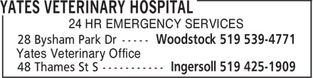 Yates Veterinary Hospital (519-539-4771) - Display Ad - 24 HR EMERGENCY SERVICES Yates Veterinary Office