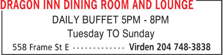 Dragon Inn Dining Room and Lounge (204-748-3838) - Annonce illustrée - DAILY BUFFET 5PM - 8PM Tuesday TO Sunday