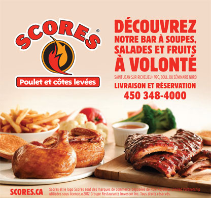 Rotisserie Scores (450-348-4000) - Annonce illustr&eacute;e - D&Eacute;COUVREZ NOTRE BAR &Agrave; SOUPES, SALADES ET FRUITS &Agrave; VOLONT&Eacute; LIVRAISON ET R&Eacute;SERVATION 450 348-4000 SCORES.CA