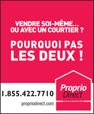Proprio Direct (1-888-772-8188) - Annonce illustrée - 1.855.422.7710 propriodirect.com