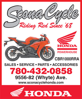 Scona Cycle Honda (780-613-0158) - Annonce illustrée - CBR1000RRA SALES   SERVICE   PARTS   ACCESSORIES 9556-82 (Whyte) Ave. www.sconacyclehonda.com