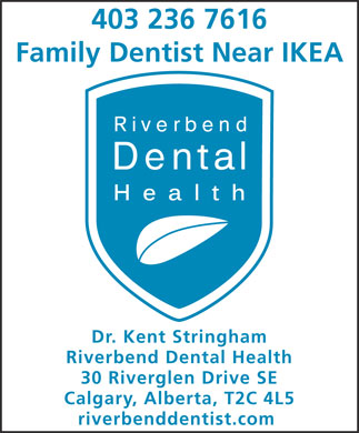 Riverbend Dental Health (403-236-7616) - Display Ad