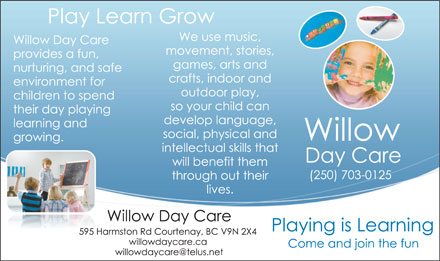 Willow Day Care (250-703-0125) - Annonce illustrée