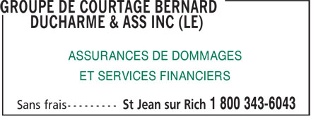 Le Groupe De Courtage Bernard Ducharme & Ass (450-349-4770) - Display Ad - ASSURANCES DE DOMMAGES ET SERVICES FINANCIERS