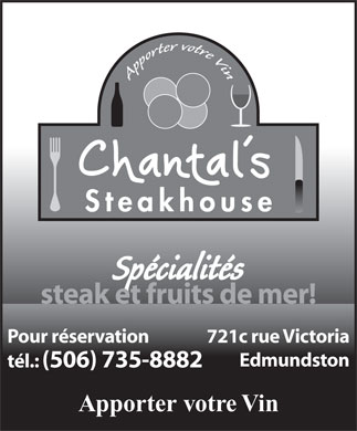 Chantal's Steak House (506-735-8882) - Annonce illustrée